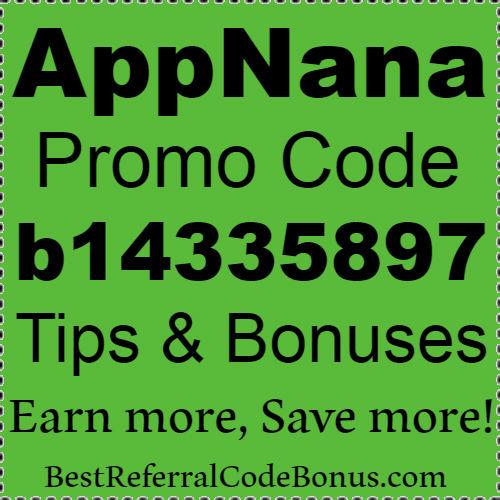 Appnana Referral Code Sign Up Bonus Invitation Code 2019