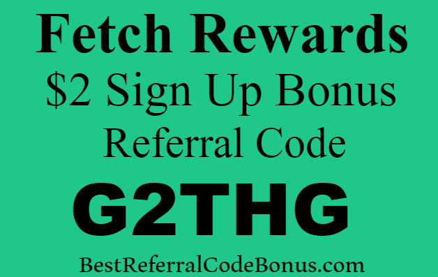 Fetch Rewards Referral Code, Sign up Bonus and Invite Code 2019-2020