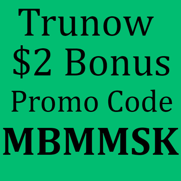 Trunow App Promo Code, Sign up Bonus and Referral